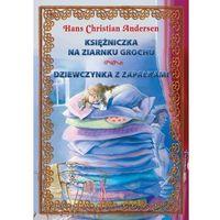 E-booki, Księżniczka na ziarnku grochu. Dziewczynka z zapałkami - Hans Christian Andersen