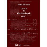 E-booki, EBOOK LaTeX dla niecierpliwych. Część pierwsza. Wydanie drugie (poprawione i uzupełnione)