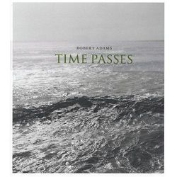 Robert Adams: Time Passes (opr. twarda)