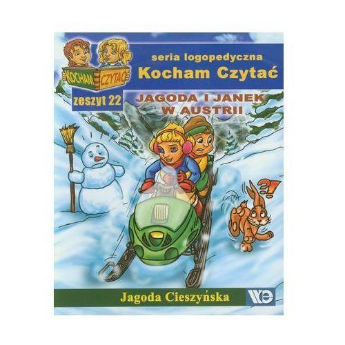 Pozostałe książki, Kocham Czytać Zeszyt 22 Jagoda i Janek w Austrii Cieszyńska Jagoda