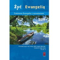 Książki religijne, Żyć Ewangelią - Codzienna Ewangelia z rozważaniami 2018 (oprawa zintegrowana) (opr. twarda)