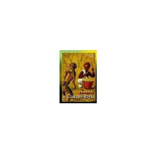 Książki dla dzieci, Smok z czarnej rzeki (opr. miękka)