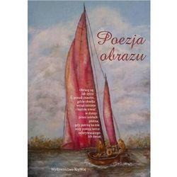 Poezja obrazu - praca zbiorowa - książka