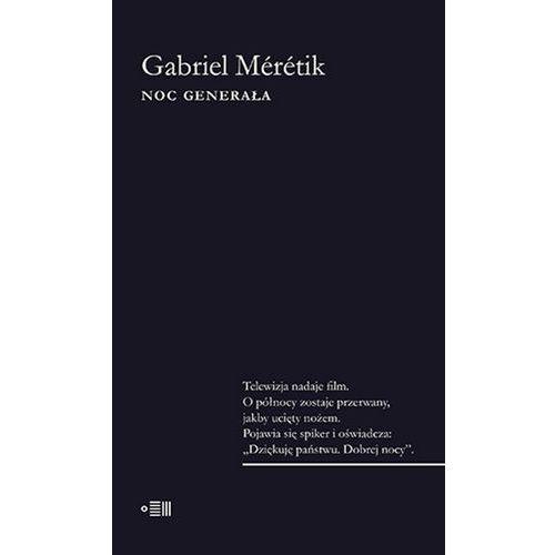 Reportaże, Noc Generała - Dostępne od: 2014-11-10 (opr. miękka)