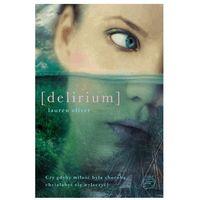 Książki horrory i thrillery, DELIRIUM (opr. miękka)