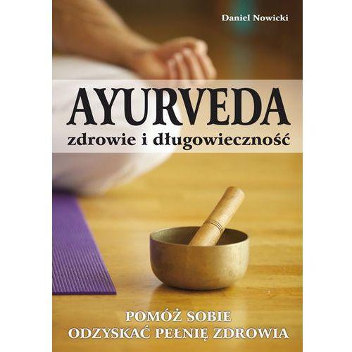 Książki medyczne, AYURVEDA - zdrowie i długowieczność (opr. miękka)