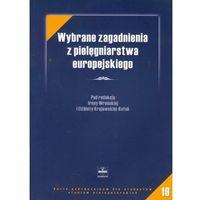Książki popularnonaukowe, Wybrane zagadnienia z pielęgniarstwa europejskiego (opr. miękka)
