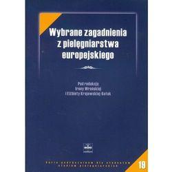 Wybrane zagadnienia z pielęgniarstwa europejskiego (opr. miękka)