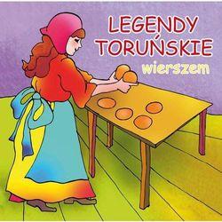 Legendy toruńskie wierszem - Dorota Kaźmierczak