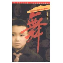 Ostatni tancerz Mao. Seria: Historie prawdziwe (opr. broszurowa)