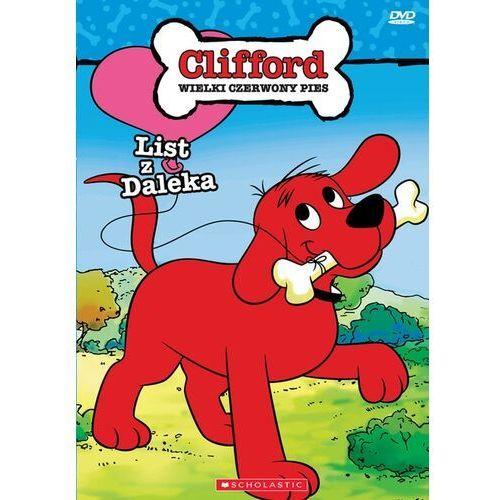 Filmy animowane, Clifford List z daleka - Cass Film. DARMOWA DOSTAWA DO KIOSKU RUCHU OD 24,99ZŁ