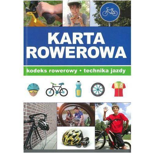 Literatura młodzieżowa, Karta rowerowa. Darmowy odbiór w niemal 100 księgarniach! (opr. twarda)