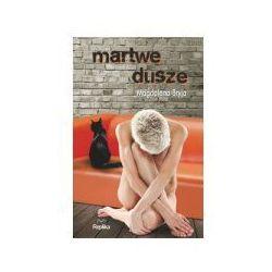 MARTWE DUSZE (opr. miękka)