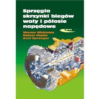 Biblioteka motoryzacji, Sprzęgła skrzynki biegów wały i półosie napędowe (opr. twarda)