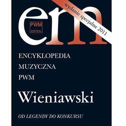 Encyklopedia muzyczna Wydanie specjalne 2011 Wieniawski (opr. miękka)