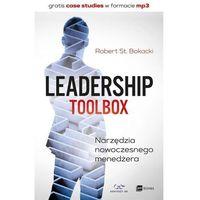 Biblioteka biznesu, Leadership Tool Box Narzędzia Nowoczesnego Menedżera - Robert St. Bokacki (opr. broszurowa)