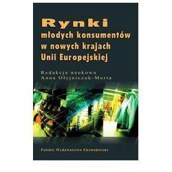 Rynki młodych konsumentów w nowych krajach Unii Europejskiej (opr. kartonowa)
