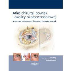 ATLAS CHIRURGII POWIEK I OKOLICY OKOŁOOCZODOŁOWEJ (opr. twarda)