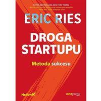 Biblioteka biznesu, Droga Startupu. Metoda sukcesu - Eric Ries (opr. broszurowa)