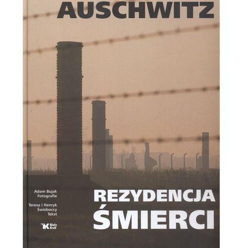 Albumy, Auschwitz Rezydencja śmierci - Adam Bujak, Teresa Świebocka, Henryk Świebocki (opr. twarda)