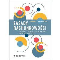 Biblioteka biznesu, Zasady rachunkowości teoria regulacje prawne dobre praktyki - Gos Waldemar - książka (opr. miękka)