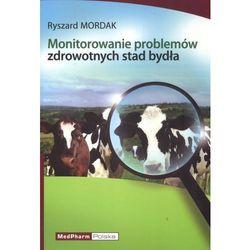 Monitorowanie problemów zdrowotnych stad bydła (opr. miękka)