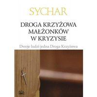 Książki religijne, Droga Krzyżowa małżonków w kryzysie (opr. broszurowa)