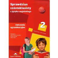 Książki do nauki języka, Sprawdzian Szóstoklasisty z Języka Angielskiego Ćwiczenia Egzaminacyjne Część 2