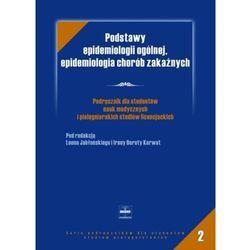 Podstawy epidemiologii ogólenej, epidemiologia chorób zakaźnych (opr. miękka)