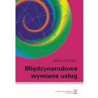 Książki o biznesie i ekonomii, Międzynarodowa wymiana usług (opr. miękka)
