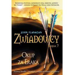 Zwiadowcy 7. Okup za Eraka + zakładka do książki GRATIS (opr. miękka)