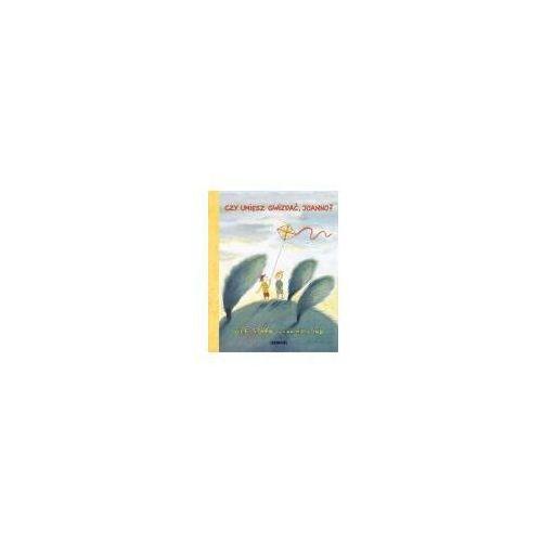 Książki dla dzieci, Czy umiesz gwizdać Joanno (opr. twarda)
