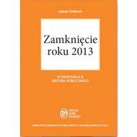 E-booki, Zamknięcie roku 2013 w jednostkach sektora publicznego. - Izabela Świderek