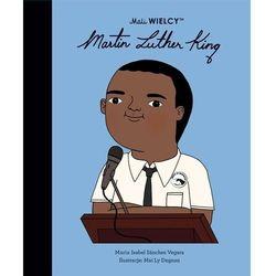 Mali WIELCY. Martin Luther King - Sanchez-Vegara Maria Isabel - książka (opr. twarda)