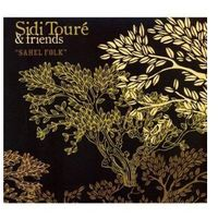 Folk, Toure & Friends, Sidi - Sahel Folk