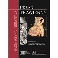 Leksykony techniczne, Diagnostyka obrazowa Układ trawienny (opr. twarda)