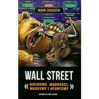 Biblioteka biznesu, Wall Street Giełdowe mądrości maksymy i aforyzmy (opr. miękka)