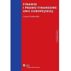 Finanse i prawo finansowe unii europejskiej [PRZEDSPRZEDAŻ] (opr. miękka)