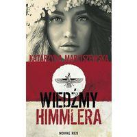Książki kryminalne, sensacyjne i przygodowe, Wiedźmy Himmlera - Katarzyna Marciszewska (opr. miękka)