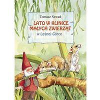 Książki dla dzieci, Lato w Klinice Małych Zwierząt w Leśnej Górce (opr. twarda)