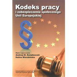 Kodeks pracy i zabezpieczenia społecznego Unii Europejskiej (opr. twarda)