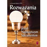 Książki religijne, Rozważania przed Najświętszym Sakramentem (opr. miękka)