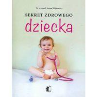 Hobby i poradniki, Sekret zdrowego dziecka (opr. broszurowa)