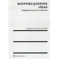 Rozporządzenie elDAS - Magdalena Marucha-Jaworska (opr. miękka)