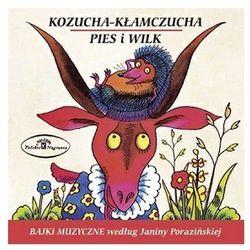 Kozucha Klamczucha / Pies I Wilk - Bajki Muzyczne Wg J. Porazinskiej