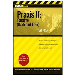 CliffsNotes Praxis II. ParaPro (0755 and 1755)