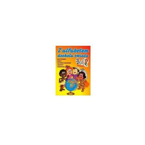 Książki dla dzieci, Z alfabetem dookoła świata (opr. miękka)