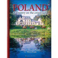 Albumy, Poland Country in the crossroads - Maciej Krupa (opr. twarda)
