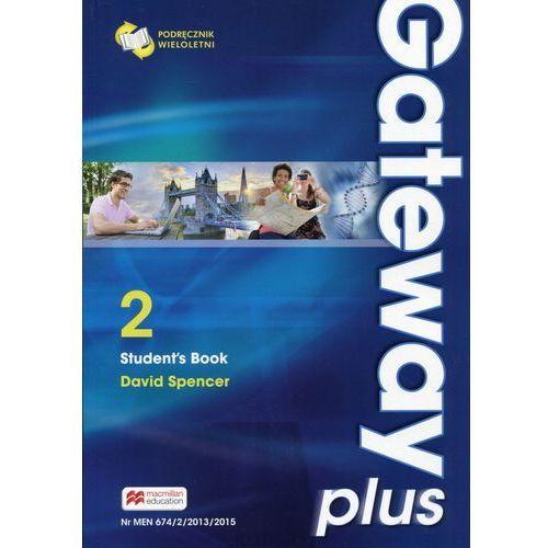 Książki do nauki języka, Gateway Plus 2 SB (wer. wieloletnia) MACMILLAN - David Spencer (opr. miękka)