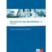 Językoznawstwo, Deutsch Fur Das Berufsleben B1 Ubungsbuch (opr. miękka)